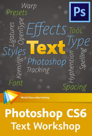 CS6 Text Workshop