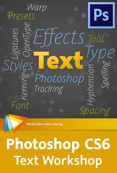 CS6 Text Workshop